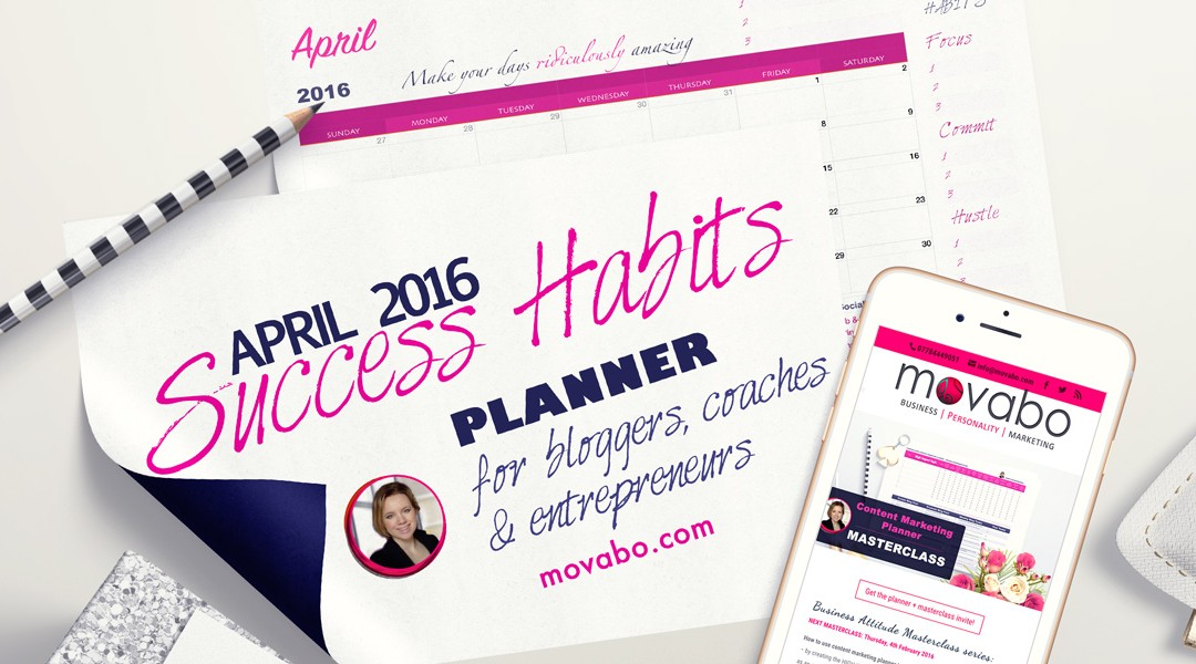 Morning Routine Success Habits Planner – April 2016
